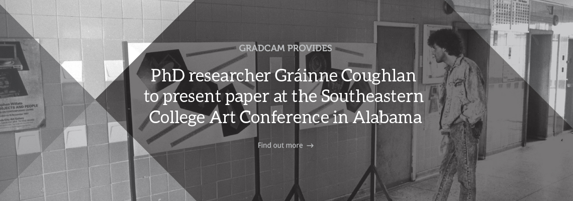 PhD researcher Gráinne Coughlan to present paper at the Southeastern College Art Conference in Alabama